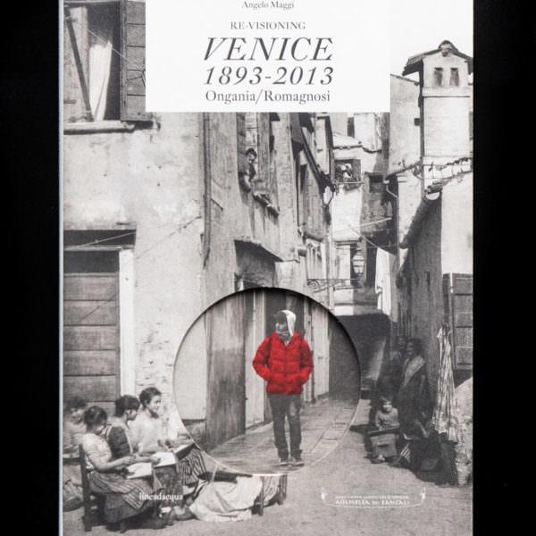 Re-visioning Venice 1893-2013 - lineadacqua